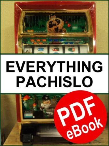 Pachislo Slot Machine Manual 459 PAGES!!  PDF format (See Description)