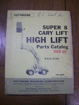 Pettibone Cary Lift High Lift Super 8 Pb-1409 Dealers Parts Catalog Book Manual