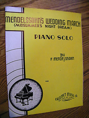 SHEET MUSIC MENDELSSOHN'S WEDDING MARCH BY F. MENDELSSOHN