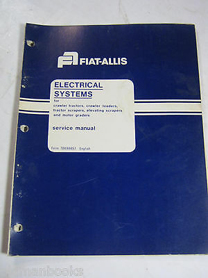 Fiat Allis Electrical Systems Crawler Tractors Scrapers Graders Service Manual