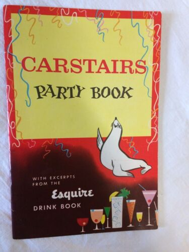 Vtg Carstairs Party Book excerpts from Esquire Drink Book Cocktail Mix Recipes