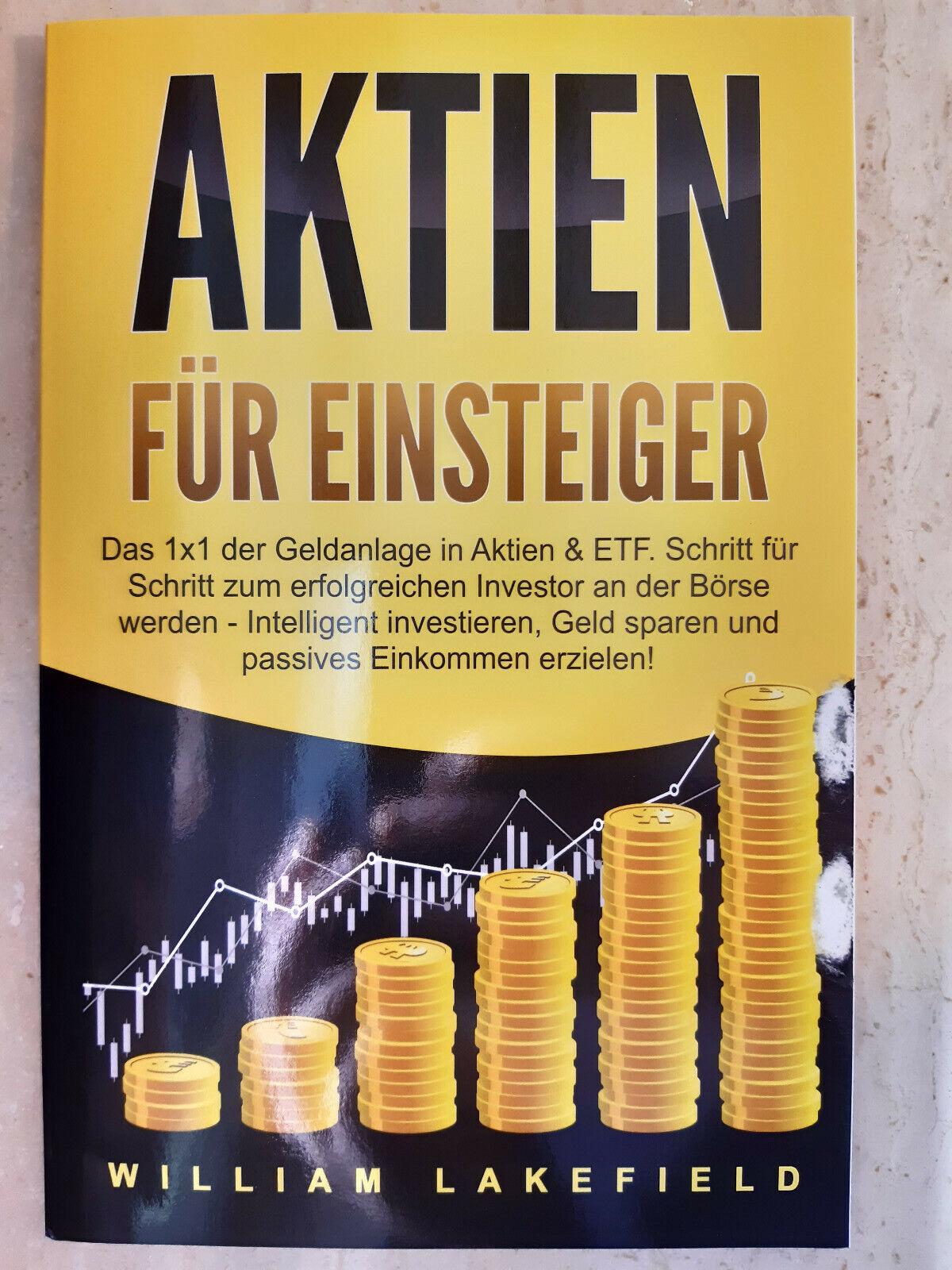 AKTIEN FÜR EINSTEIGER: Das 1x1 der Geldanlage in Aktien & ETF