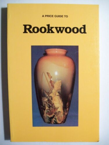ROOKWOOD POTTERY PRICE GUIDE COLLECTORS BOOK with Vase