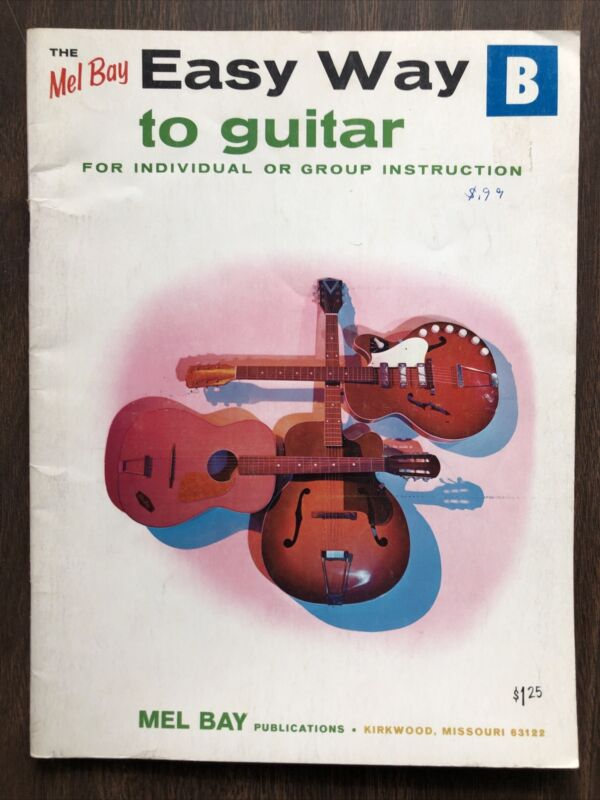 VTG 1965 The Mel Bay Easy Way to Guitar B For Individual/Group Instruction NICE