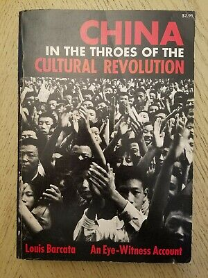 VINTAGE 1968 China in the Throes of Cultural Revolution Book Barcata Eyewitness ()