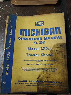 Clark Michigan Model 275 Iii Tractor Shovel Operators Manual No.2081