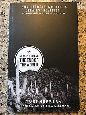 Signs Preceding the End of the World by Yuri Herrera (2015,