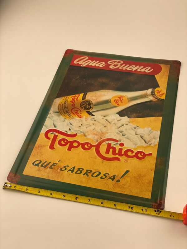 New Authentic Topo Chico Mineral Water Promo Metal Sign 12x18