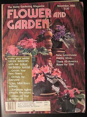 Flower And Garden Magazine. November 1985- Greenhouse Hobby Ideas! Orchids Ferns