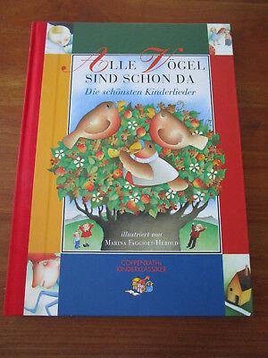 E1711) KINDERBUCH ALLE VÖGEL SIND SCHON DA M.FAGGIOLI-HEROLD COPPENRATH EA 1996