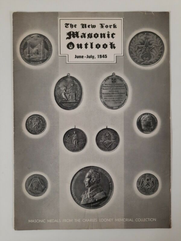 NEW YORK MASONIC OUTLOOK JUNE JULY 1945 Free Masonry ARTICLES Paumanack Lodge