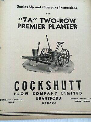 Cockshutt Setting Up Operating Instructions 7a Two-row Premier Planter
