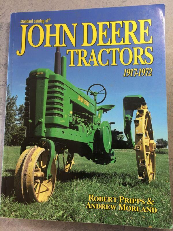 Standard Catalog Of John Deere Tractors 1917-1972, Pripps & Moreland, 2004