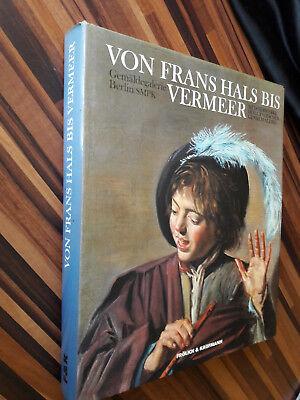 Von Frans Hals bis Vermeer Gemäldegalerie Berlin SMPK gebundene Ausgabe ()