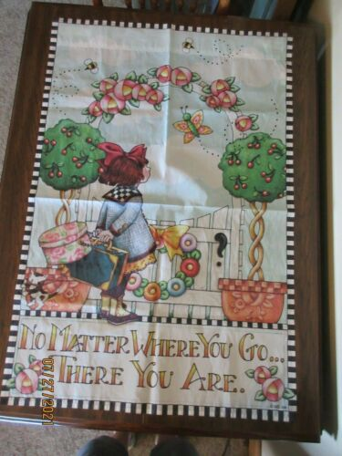 """MARY ENGELBREIT FLAG BANNER, """"NO MATTER WHERE YOU GO ... THERE YOU ARE"""", 38x25"""