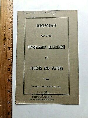 1924 Report of the Pennsylvania Department of Forests and Waters. 26 pg. Booklet