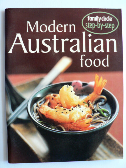 Step by Step - Modern Australian Cooking by Family Circle (Paperback, 2000)