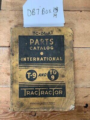 Original Vintage International Parts Catalog Tractor T-9 Td9 Tc-24-a