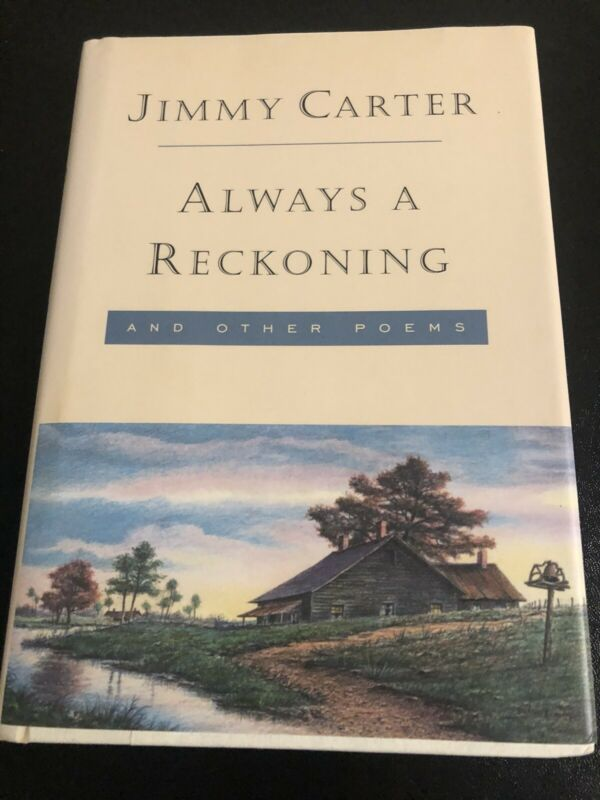 Autographed Jimmy Carter Book Always A Reckoning Signed In Person