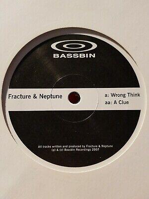 FRACTURE & NEPTUNE - WRONG THINK / A CLUE - BASSBIN - RARE