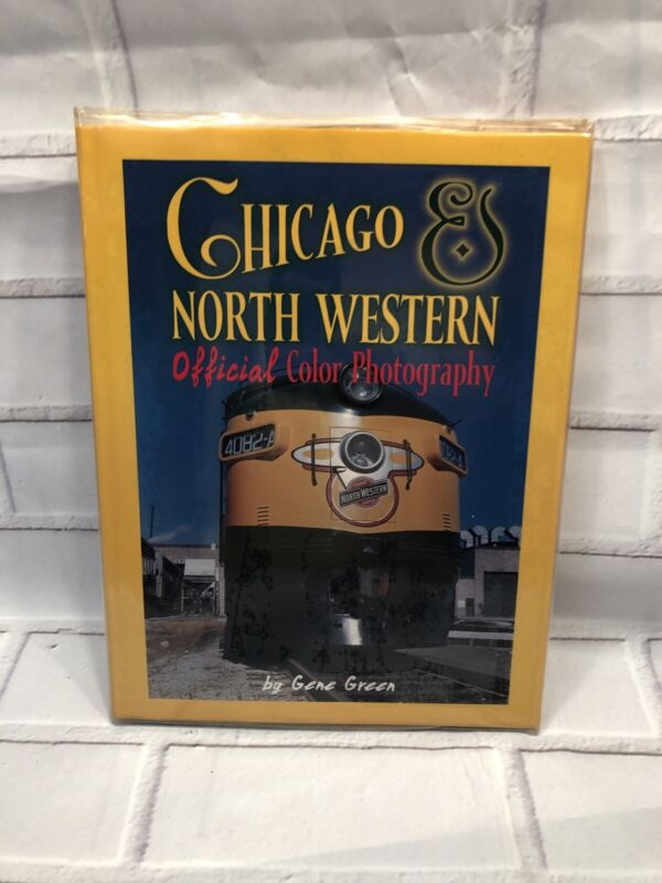 Chicago & North Western by Gene Green Official Color Photography