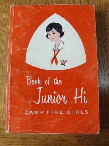 Vintage Camp Fire Girl Book Of The Junior Hi CampFire Girls