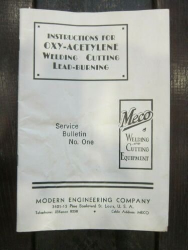 Rare VTG 1930 MECO Oxy-Acetylene Welding Cutting Lead Burning INSTRUCTION MANUAL
