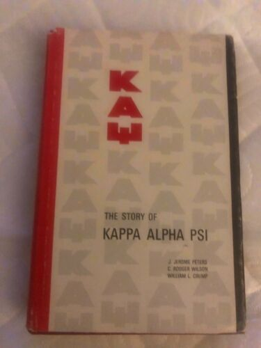 Rare! The Story Of Kappa Alpha Psi History 1st Edition W/ Dust-Jacket 1967