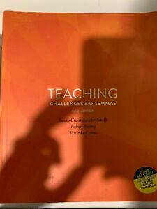 Teaching Challenges & Dilemmas 5th ed. Leeming Melville Area Preview