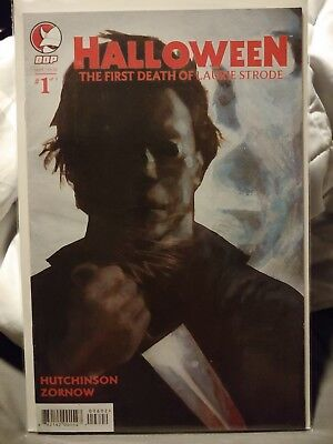Halloween Comic book the first death of Laurie Strode cover 1B unread condition - Halloween Comic Books