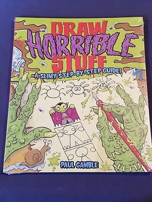1 new HOW TO DRAW HORRIBLE STUFF a slimy step by step guide HALLOWEEN monsters