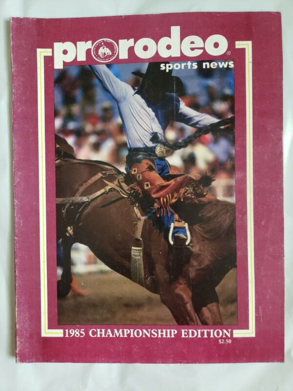 1985 Championship Edition Prorodeo Sports News; Professional Rodeo Cowboys Assoc