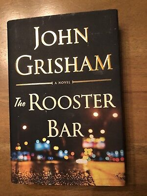 The Rooster Bar By John Grisham  2017  Hardcover  1St Edition