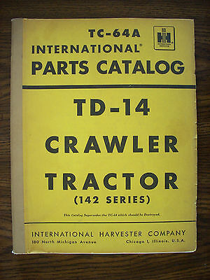Ih Farmall Mccormick International Td14 142 Series Crawler Parts Manual