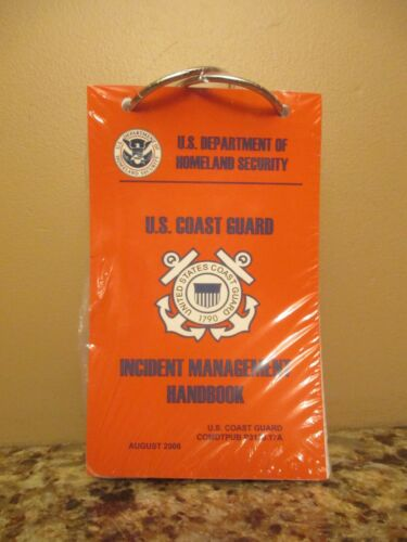 U. S. Homeland Security / Coast Guard Incident Management Handbook 08/06- SEALED