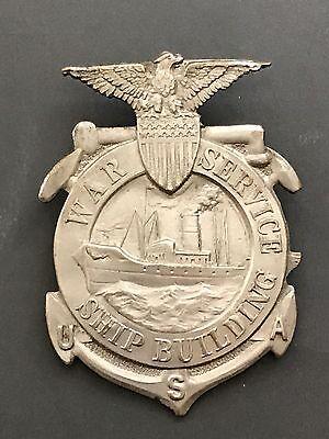 Vintage WW 1 US War Service Ship Building Badge