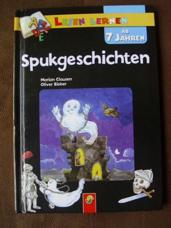 Lesen Lernen ab 7 Jahren - Spukgeschichten - Marion  Clausen, Oliver Bieber