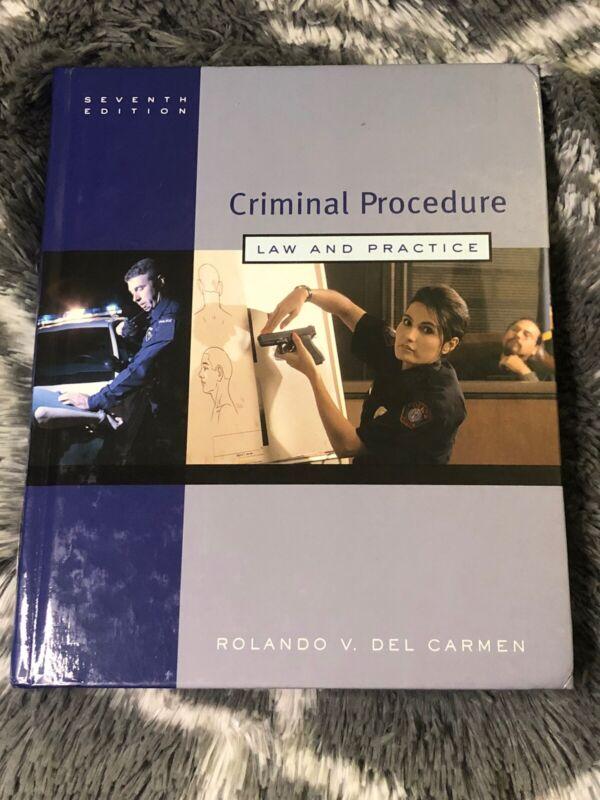 Criminal Procedure: Law And Practice (seventh Edition) By Del Carmen, Rolando V.