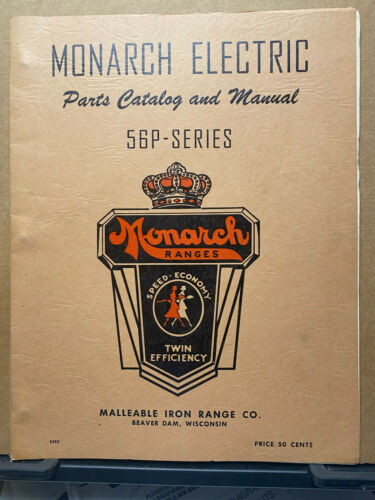 Vtg Monarch Electric Parts Catalog Manual 56P Series Malleable Iron Ranges Ovens