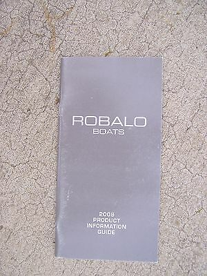 2008 Robalo Boats Product Information Guide 305 300 260 265 245 240 227 220   S