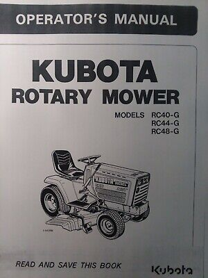 Kubota G5200 Garden Tractor Rotary Mower Rc40-g Rc44-g Rc48 Owner Parts Manual