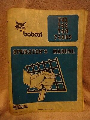 Bobcat Operators Manual And Wiring For 741 742 743 And 743ds Melroe Co.
