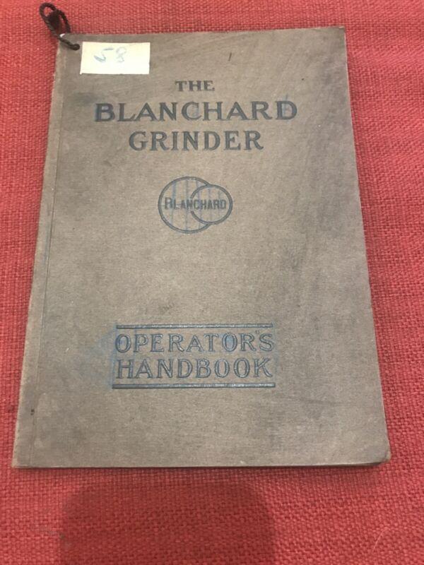 Vintage Industrial Catalog The Blanchard Grinder Operators Handbook Y686