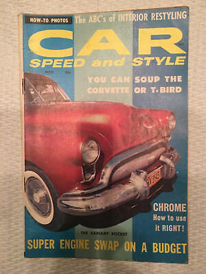 Car Speed and Style - Nov 1958 -  T-Bird, Corvete, 41 Ford, Olds 88