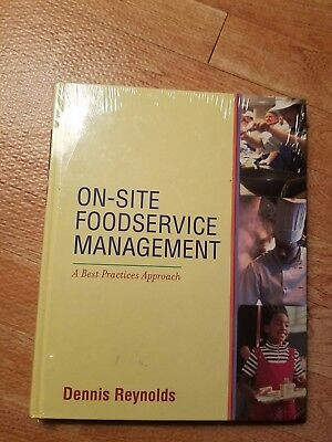 On-Site Foodservice Management: A Best Practices Approach by Reynolds, Dennis (Best Used Textbook Sites)