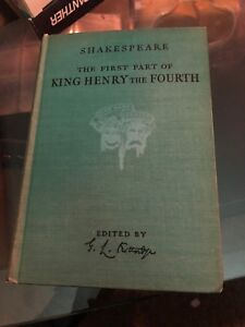 William Shakespeare The first part of king Henry and The Fourrh