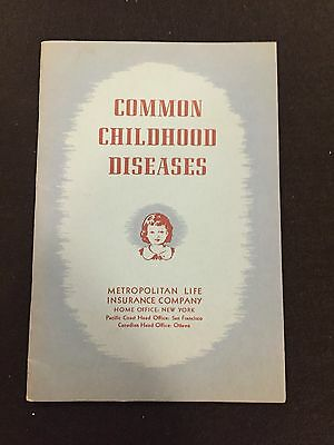 COMMON CHILDHOOD DISEASES Metropolitan Life Insurance Company Handout Book 1954