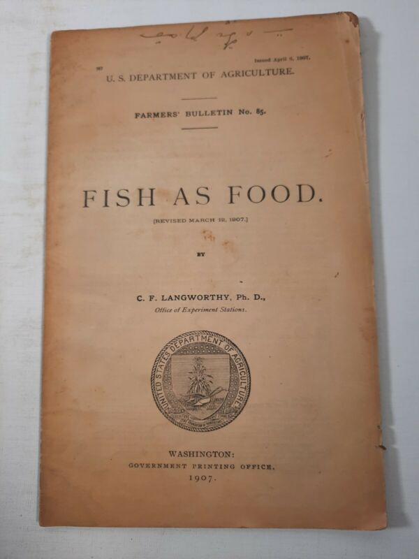 US DEPARTMENT OF AGRICULTURE FARMERS BULLETIN fish as food 1907