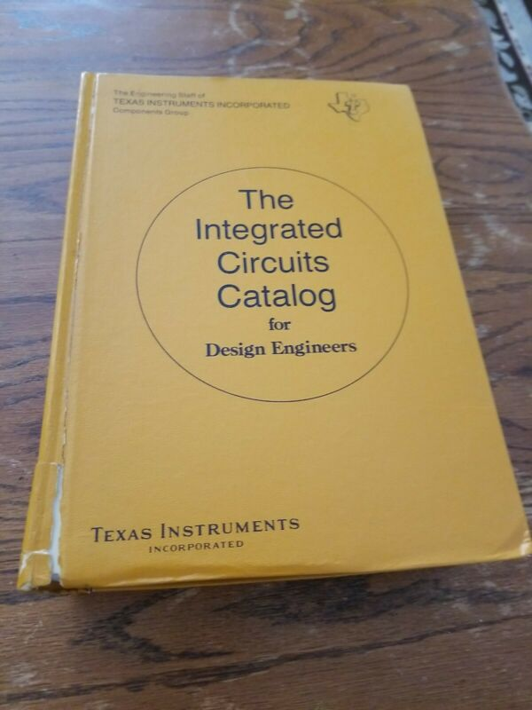 The Integrated Circuits Catalog for Design Engineers Texas Instruments Inc.