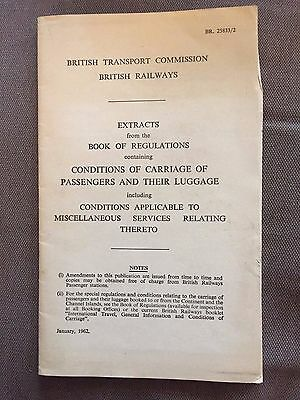 1962 BRITISH RAILWAYS EXTRACTS CONDITIONS OF CARRIAGE OF PASSENGERS & LUGGAGE